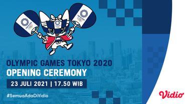 Opening Ceremony Olimpiade Tokyo 2020 di Vidio