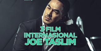 Apa saja film internasional yang dibintangi oleh Joe Taslim? Yuk, kita cek video di atas!