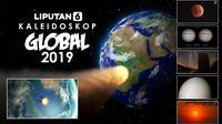 Kaleidoskop Global 2019. (Liputan6.com/Abdillah)