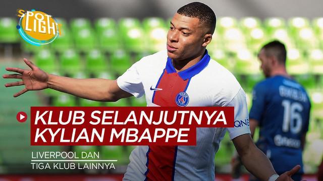 Berita video spotlight kali ini membahas tentang klub besar Eropa yang bisa jadi tujuan Kylian Mbappe selanjutnya.