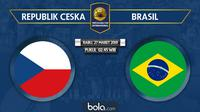 Laga Persahabatan - Republik Ceska Vs Brasil (Bola.com/Adreanus Titus)