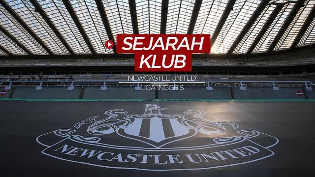 Berita Video, Segera Jadi Klub Sultan, Berikut Sejarah dan Prestasi Newcastle United