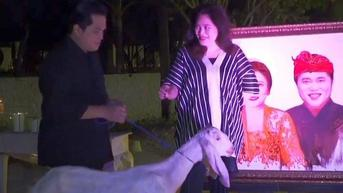 Ulang Tahun Pernikahan, Erick Thohir Hadiahi Istri Seekor Kambing Bernama Ambyar