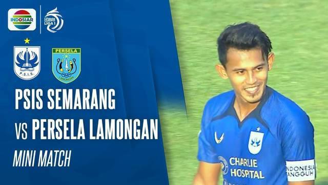 Berita Video Momen-Momen yang Tercipta dalam Pertandingan Antara PSIS Semarang Vs Persela Lamongan di BRI Liga 1