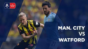 Berita video statistik Manchester City vs Watford pada final Piala FA 2018-2018, Sabtu (18/5/2019) di Stadion Wembley, London.