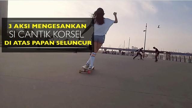 Video aksi-aksi mengesankan si cantik asal Korea Selatan, Ko Hyojoo, di atas papan seluncur, longboard.