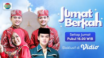 Streaming Jumat Berkah, Program Religi Terbaru Indosiar untuk Mengeksplorasi Khazanah Islam