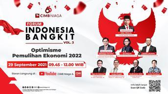 Dukung Gernas Bangga Buatan Indonesia, CIMB Niaga Hadirkan Forum Indonesia Bangkit Vol.3