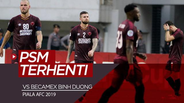 Berita video highlights semifinal leg II zona ASEAN Piala AFC 2019 antara PSM Makassar melawan Becamex Binh Duong di Stadion Pakansari, Bogor, Rabu (26/6/2019).