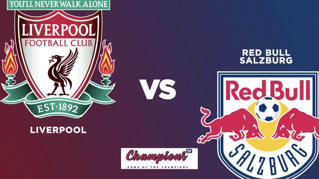 Cover highlights Liverpool vs RB Salzburg yang ditayangkan di Champions TV, Selasa (25/8/2020) malam hari WIB.