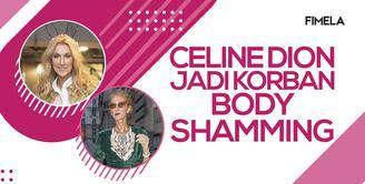 Celine Dion Jadi Korban Body Shaming