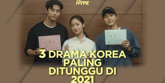 Apa saja drama Korea yang paling ditunggu di 2021? Yuk, kita cek video di atas!
