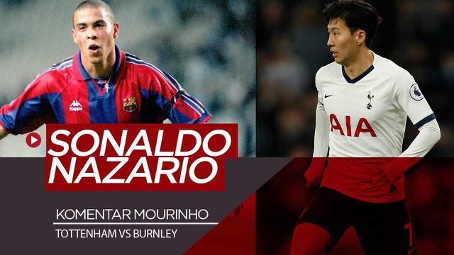 Berita Video Sonaldo Nazario, Sebutan Jose Mourinho untuk Gol Luar Biasa Son Heung-Min saat Tottenham Kalahkan Burnley 5-0