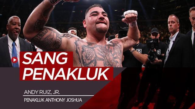 Berita video Andy Ruiz, Jr. sukses mengalahkan Anthony Joshua. Siapakah petinju yang punya darah Meksiko ini?