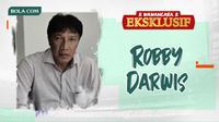 Wawancara Eksklusif - Robby Darwis. (Bola.com/Dody Iryawan)