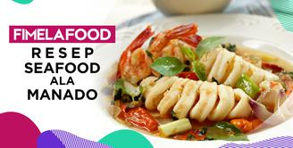 Fimela Food: Menu Lebaran Anti Mainstream Seafood Ala Manado