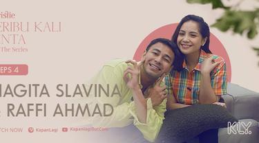 Raffi Ahmad - Nagita Slavina di Seribu Kali Cinta The Series.