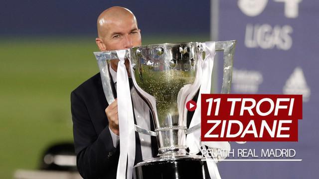 Berita video raihan 11 trofi yang dipersembahkan Zinedine Zidane sebagai pelatih Real Madrid, termasuk dua gelar La Liga.