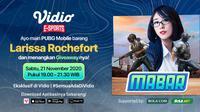 Main Bareng Larissa Rochefort, Sabtu (21/11/2020) pukul 19.00 WIB dapat disaksikan melalui platform streaming Vidio, laman Bola.com, dan Bola.net. (Sumber: Vidio)