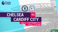 Premier League 2018-2019 Chelsea Vs Cardiff City (Bola.com/Adreanus Titus)