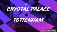 Premier League - Crystal Palace Vs Tottenham Hotspur (Bola.com/Adreanus Titus)