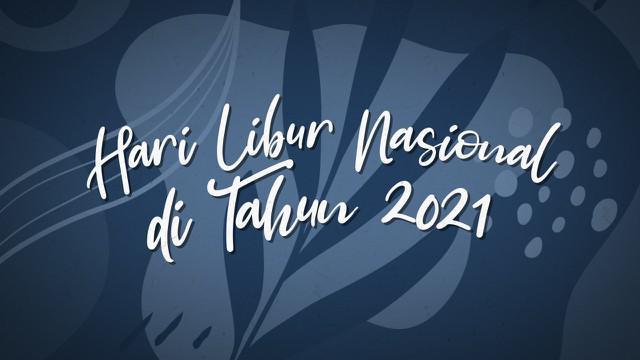 Sepanjang tahun 2021 ada 23 hari yang ditetapkan sebagi Hari Libur Nasional dan Cuti Bersama oleh Pemerintah Indonesia. Hari besar keagamaan dari dua agama yang berbeda jatuh di tanggal yang sama. Yakni, Kenaikan Isa Al Masih dan Hari Raya Idul Fitri...