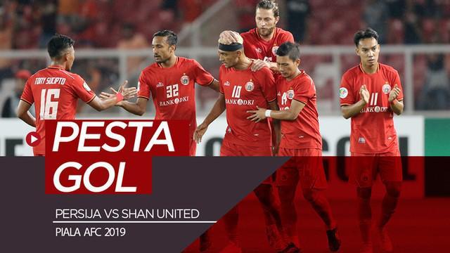 Berita video gol-gol yang tercipta saat Persija Jakarta menang 6-1 atas Shan United pada laga terakhir mereka di Piala AFC 2019, SUGBK, Jakarta, Rabu (15/5/2019).