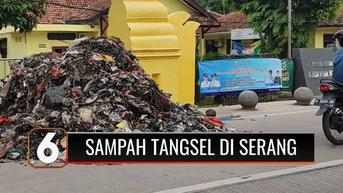 VIDEO: Serang Terus Kedatangan Sampah dari Tangsel, Warga Tumpuk Sampah di Kelurahan