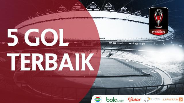 Berita video 5 gol terbaik yang tercipta di Piala Presiden 2018. Apakah gol salto Marko Simic masuk dalam daftar?