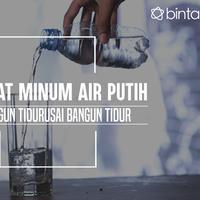 Ini manfaat yang kamu dapat kalau minum air putih setelah bangun tidur. (Foto: Deki Prayoga, Digital Imaging: Nurman Abdul Hakim/Bintang.com)