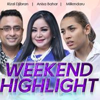 HL Weekend Highlight Rizal Djibran, Anisa Bahar, Millendaru