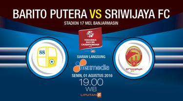 Liputan Com Banjarmasi Barito Putera Menjamu Sriwijaya Fc Di Stadion  Mei Banjarmasin Senin  Malam Wib Pada Pekan Ke  Torabika Soccer