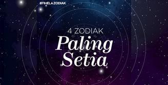 4 Zodiak Paling Setia