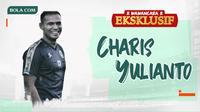 Wawancara Eksklusif -  Charis Yulianto (Bola.com/Adreanus Titus/Foto: Iwan Setiawan)