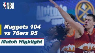 Berita video highlights laga musim reguler NBA 2020/2021 antara Denver Nuggets melawan Philadelphia 76ers yang berakhir dengan skor 104-95, Rabu (31/3/2021) pagi hari WIB.