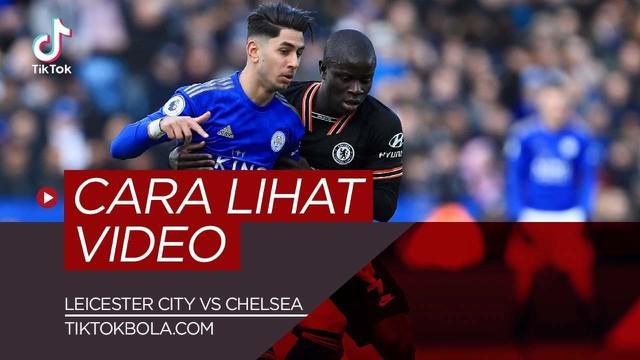 Berita video TikTok Bola.com kali ini akan memberitahukan bagaimana cara mengetahui video data dan fakta jelang pertandingan antara Leicester City melawan Chelsea.