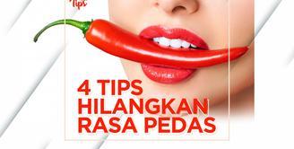 4 Cara Ampuh Mengurangi Rasa Pedas