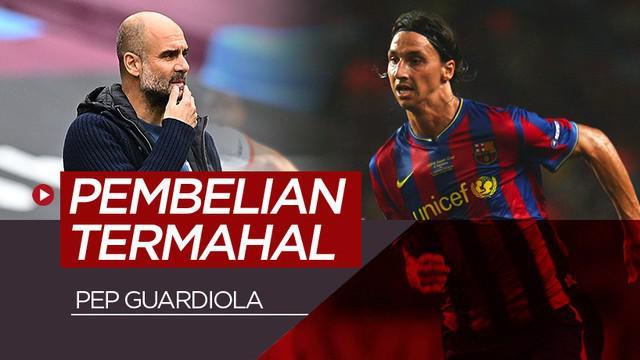 Berita motion grafis 5 pembelian termahal Pep Guardiola, Zlatan Ibrahimovic nomor satu.
