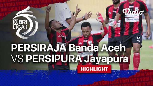 Berita Video, Highlights Pertandingan BRI Liga 1 antara Persipura Jayapura Vs Persiraja Banda Aceh pada Jumat (24/9/2021)
