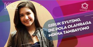 Olahraga Mikha Tambayong ditengah padatnya jadwal syuting.