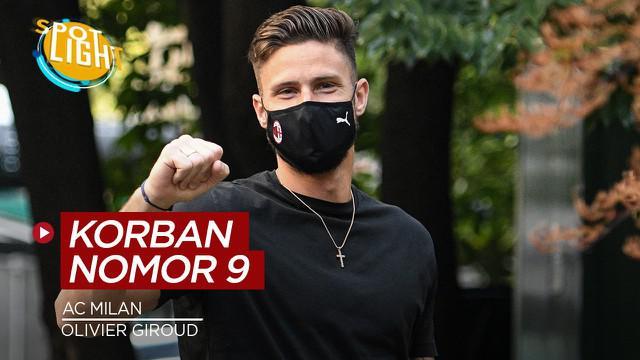 Berita video spotlight tentang empat penyerang yang gagal bersinar setelah memakai nomor 9 di AC Milan, Olivier Giroud bisa sukses?