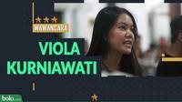 Wawancara Viola Kurniawati. (Bola.com/Dody Iryawan)
