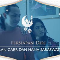 Jelang Ramadan, Begini persiapan yang dilakukan Dylan Carr dan Hana Saraswati.