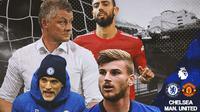 Premier League - Chelsea Vs Manchester United - Thomas Tuchel, Timo Werner, Vs Ole Gunnar Solskjaer, Bruno Fernandes (Bola.com/Adreanus Titus)