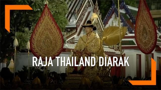 Maha Vajiralongkorn resmi menjadi raja Rama X atau raja baru di Thailand. Ia diarak keliling kota Bangkok dengan menaiki tandu berlapis emas.