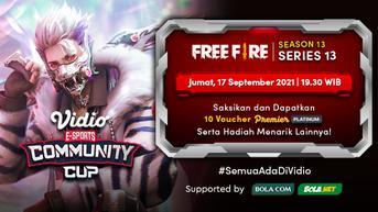 Link Live Streaming Vidio Community Cup Season 13 Free Fire Series 13 Malam Ini
