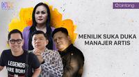 Menilik Suka Duka Manajer Artis. (Foto: Bintang Pictures/Desain Grafis: Muhammad Iqbal Nurfajri/Bintang.com)