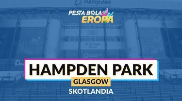 Berita video profil stadion Piala Eropa 2020, Hampden Park.