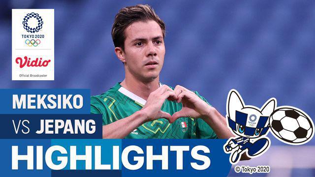 Berita video highlights laga perebutan medali perunggu antara Timnas Jepang melawan Timnas Meksiko di sepak bola putra Olimpiade Tokyo 2020, Jumat (6/8/2021) sore hari WIB.