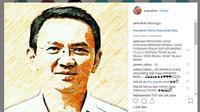 Jelang bebas murni pada 24 Januari 2019, banyak orang yang sudah merindukan sosok Basuki Tjahaja Purnama atau Ahok. (Instagram @save.ahok)